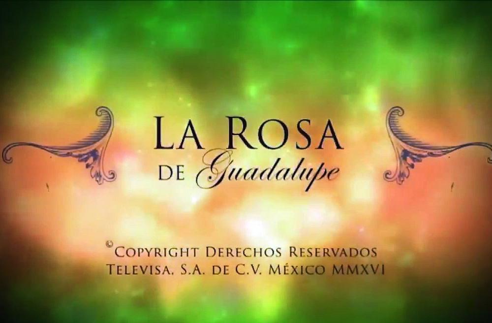"""Captura del programa """"La rosa de Guadalupe"""""""
